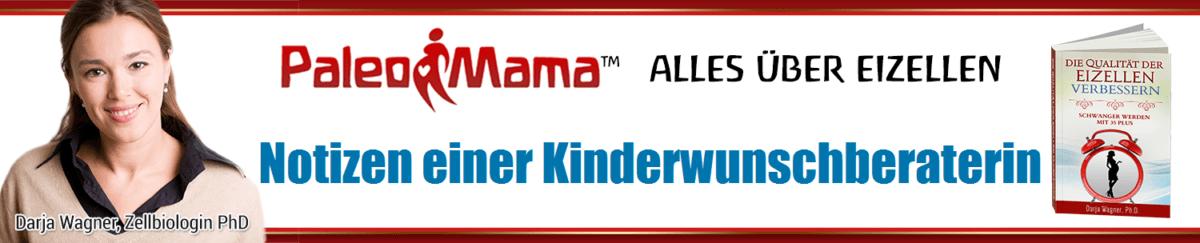 PaleoMama: Eizellen und Kinderwunsch Mobile Logo